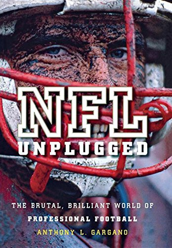 9780470522837: NFL Unplugged: The Brutal, Brilliant World of Professional Football