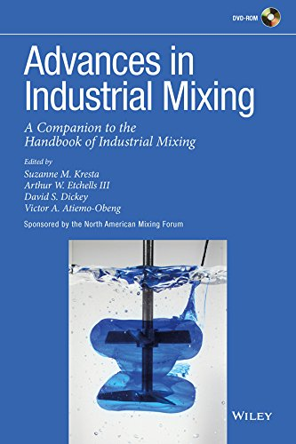 Advances In Industrial Mixing: A Companion To