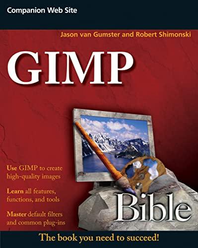 9780470523971: GIMP Bible