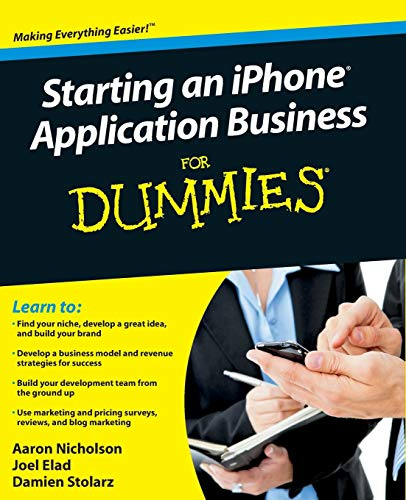9780470524527: Starting an iPhone Application Business For Dummies