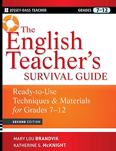 9780470525135: The English Teacher's Survival Guide: Ready-To-Use Techniques and Materials for Grades 7-12