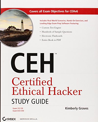CEH Certified Ethical Hacker Study Guide: Graves, Kimberly