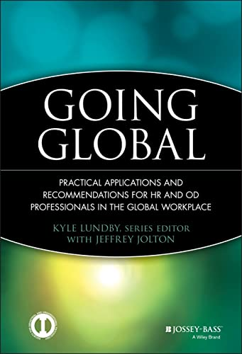 9780470525333: Going Global: Practical Applications and Recommendations for HR and OD Professionals in the Global Workplace