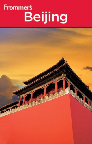 9780470525661: Frommer's Beijing (Frommer's Complete Guides)