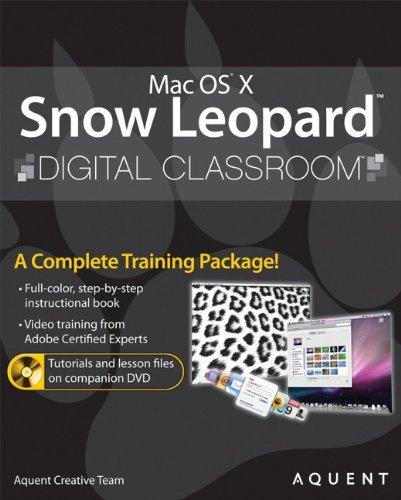 9780470525685: Mac OS X Snow Leopard Digital Classroom, (Book and Video Training)