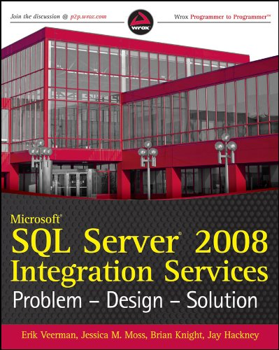 9780470525760: Microsoft SQL Server 2008 Integration Services: Problem, Design, Solution