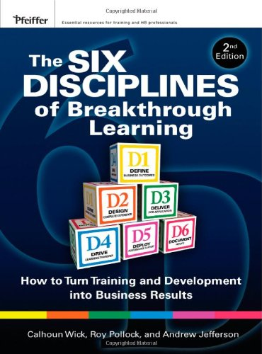 9780470526521: The Six Disciplines of Breakthrough Learning: How to Turn Training and Development into Business Results