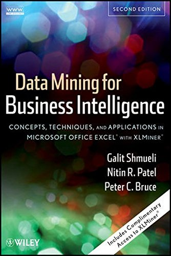9780470526828: Data Mining for Business Intelligence: Concepts, Techniques, and Applications in Microsoft Office Excel with XLMiner