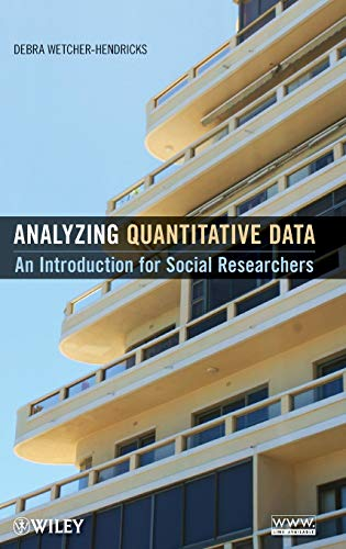9780470526835: Analyzing Quantitative Data: An Introduction for Social Researchers