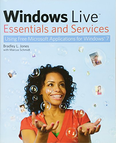 9780470526873: Windows Live Essentials and Services: Using Free Microsoft Applications for Windows 7