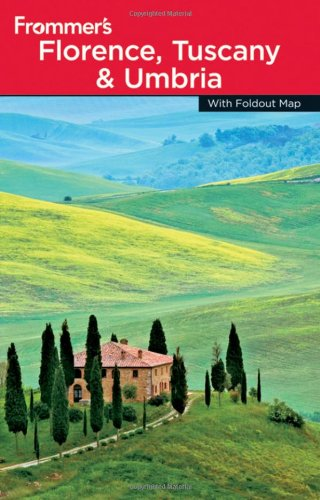 9780470528044: Frommer's Florence, Tuscany and Umbria (Frommer's Complete Guides)