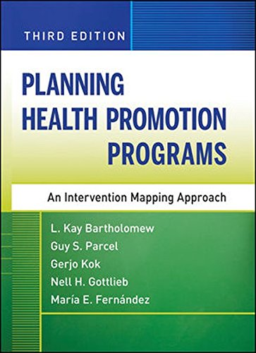 Planning Health Promotion Programs : An Intervention: Guy S. Parcel;