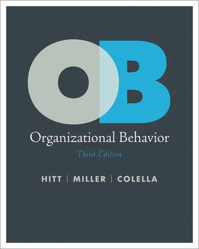 Organizational Behavior 3rd Edition: Hitt