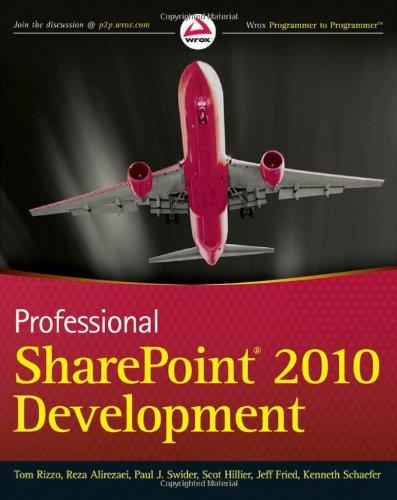 Professional SharePoint 2010 Development (Wrox Programmer to Programmer)