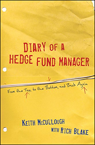 9780470529720: Diary of a Hedge Fund Manager: From the Top, to the Bottom, and Back Again