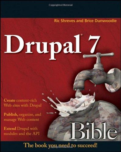 9780470530306: Drupal 7 Bible
