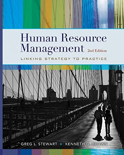 Human Resource Management: Stewart, Greg L.