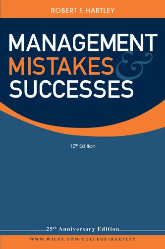 Management Mistakes and Successes: Robert F. Hartley