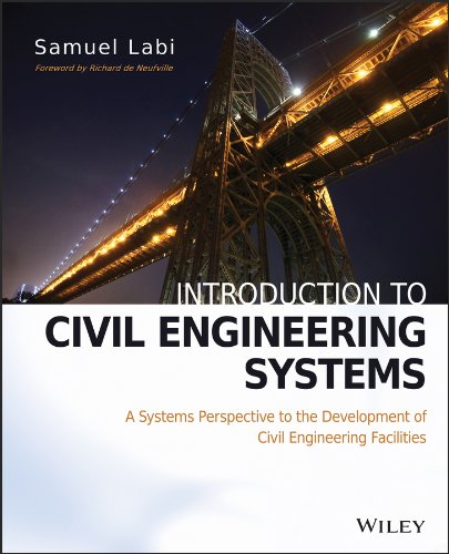 9780470530634: Introduction to Civil Engineering Systems: A Systems Perspective to the Development of Civil Engineering Facilities