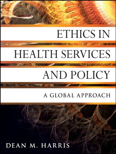 9780470531068: Ethics in Health Services and Policy: A Global Approach
