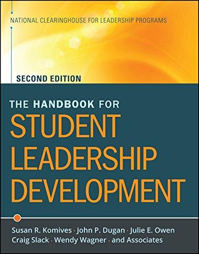 The Handbook for Student Leadership Development: Komives, Susan R.;