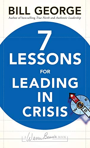 9780470531877: 7 Lessons for Leading in Crisis