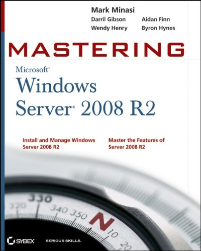9780470532867: Mastering Microsoft Windows Server 2008 R2