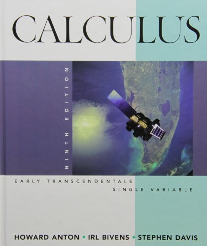 Calculus Early Transcendentals Single Variable, Textbook and Student Solutions Manual (0470533048) by Howard Anton; Irl C. Bivens; Stephen Davis