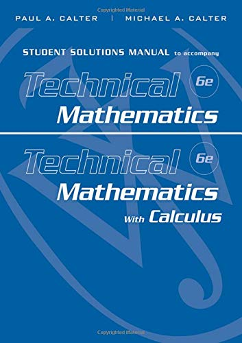 9780470534946: Student Solutions Manual to accompany Technical Mathematics 6e & Technical Mathematics with Calculus