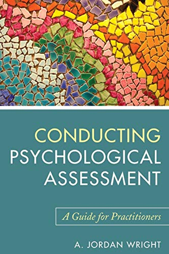 9780470536759: Conducting Psychological Assessment