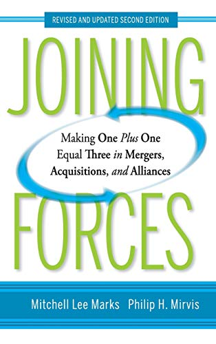 9780470537374: Joining Forces: Making One Plus One Equal Three in Mergers, Acquisitions, and Alliances