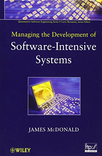 9780470537626: Managing the Development of Software-Intensive Systems (Quantitative Software Engineering Series)