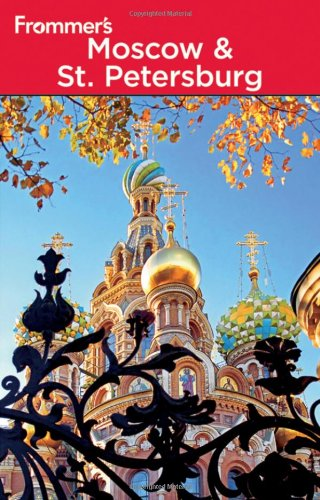 9780470537633: Frommer's Moscow and St. Petersburg (Frommer's Complete Guides)