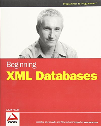 9780470537862: Beginning XML Databases with Beginning Oracle App Express W/Ws Set