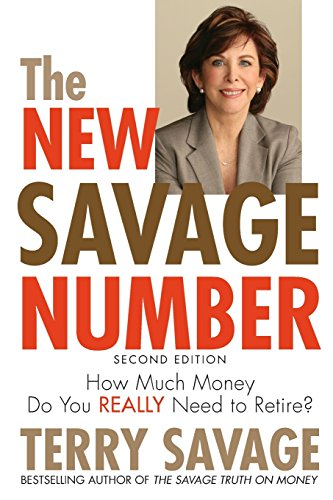9780470538760: The New Savage Number: How Much Money Do You Really Need to Retire?