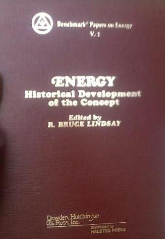 9780470538814: Energy: Historical Development of the Concept (Benchmark papers on energy)