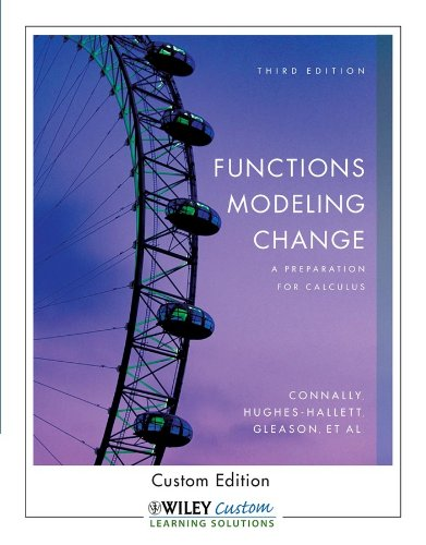 9780470539187: Functions Modeling Change: A Preparation for Calculus (Wiley Custom Edition)