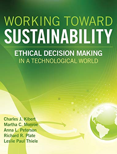 9780470539729: Working Toward Sustainability: Ethical Decision-Making in a Technological World