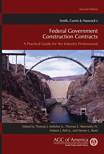 9780470539767: Smith, Currie & Hancock's Federal Government Construction Contracts: A Practical Guide for the Industry Professional