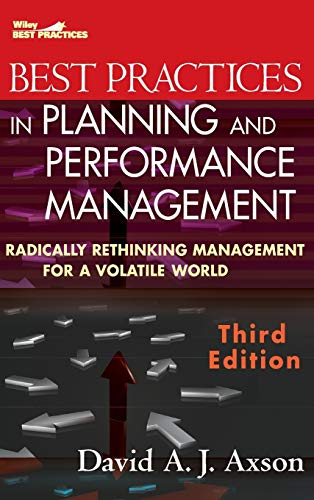 9780470539798: Best Practices in Planning and Performance Management: Radically Rethinking Management for a Volatile World (Wiley Best Practices)