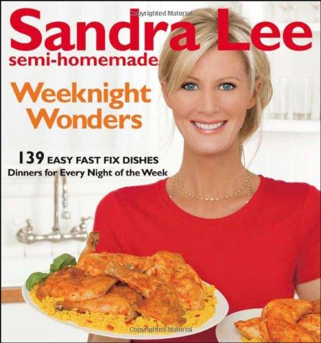 9780470540244: Sandra Lee Semi-Homemade Weeknight Wonders: 139 Easy Fast Fix Dishes