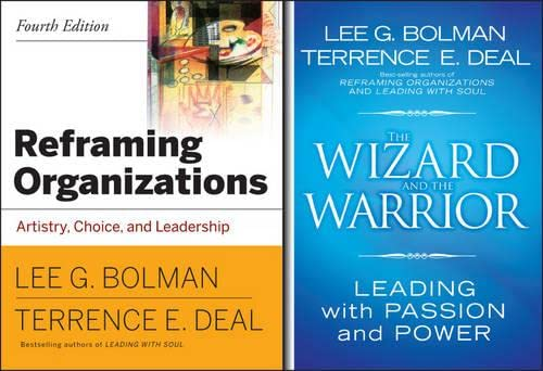 9780470540381: Reframing Organizations: Artistry, Choice, and Leadership 4th Edition with Wizard and Warrior Set