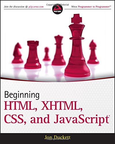 9780470540701: Beginning HTML, XHTML, CSS, and JavaScript (Wrox Programmer to Programmer)