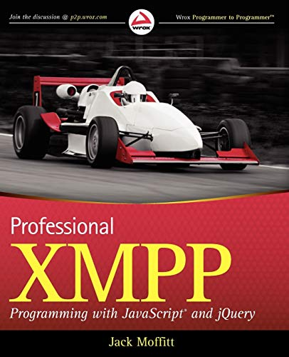 9780470540718: Professional XMPP Programming with JavaScript and jQuery (Wrox Programmer to Programmer)