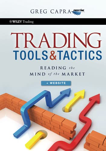 9780470540855: Trading Tools and Tactics: Reading the Mind of the Market (Wiley Trading)