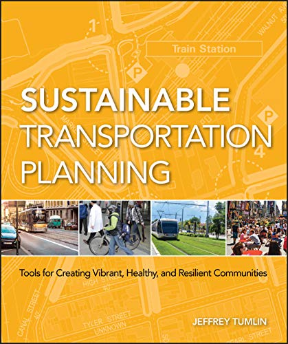 9780470540930: Sustainable Transportation Planning: Tools for Creating Vibrant, Healthy, and Resilient Communities