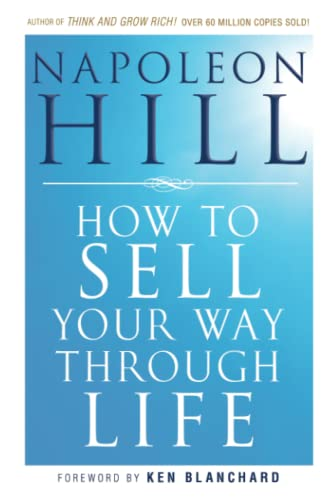 9780470541180: How To Sell Your Way Through Life