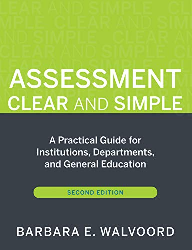 9780470541197: Assessment Clear and Simple: A Practical Guide for Institutions, Departments, and General Education