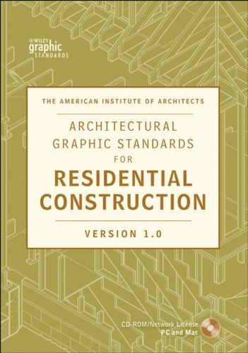 Architectural Graphic Standards for Residential Construction 1.0 CD-ROM Network Version: American ...