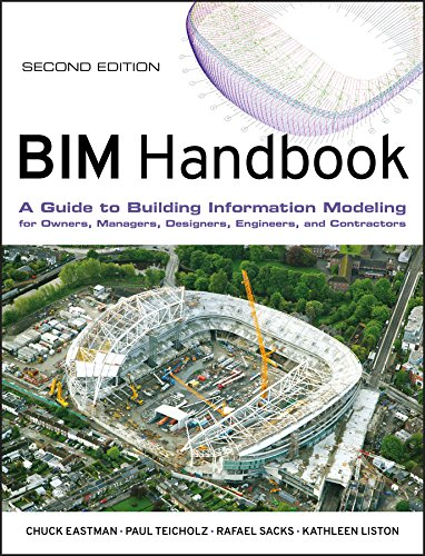 9780470541371: BIM Handbook: A Guide to Building Information Modeling for Owners, Managers, Designers, Engineers and Contractors